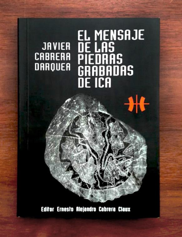 Хавьер Кабрера Даркер «Сообщение от камней с рисунками из Ики»